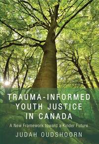 Trauma-Informed Youth Justice in Canada